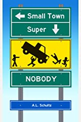 Small Town Super Nobody Kindle Edition