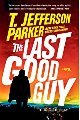 The Last Good Guy (A Roland Ford Novel Book 3) Kindle Edition