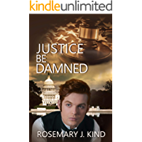 Justice Be Damned (Tales of Flynn and Reilly Book 4)