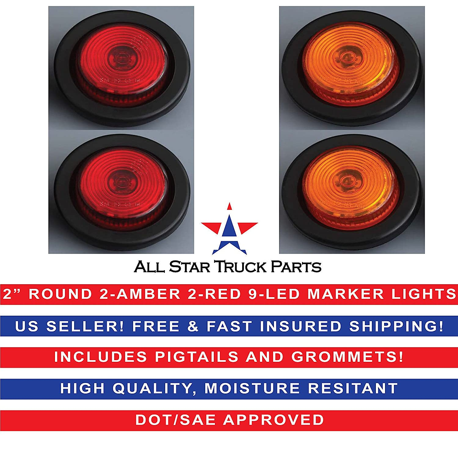 2 Round 9 LED Light Trailer Side Marker Clearance Grommet/&Plug 2 Amber 2 Red All Star Truck Parts