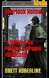 Sherlock Holmes L'affaire du Poulpe estropié vindicatif