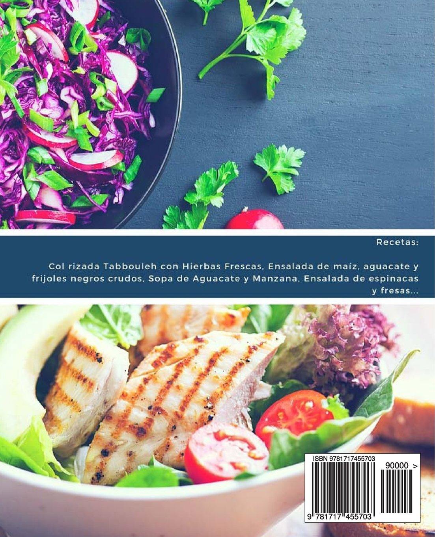 27 Sabrosas Recetas de Comida Cruda - banda 2: Deliciosos platos para cada ocasión: Ensaladas, sopas, jugos, salsas, bocadillos y más (Volume 3) (Spanish ...