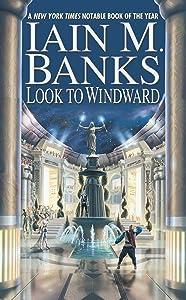 Look to Windward (A Culture Novel Book 7)