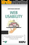 Web Usability: Guida completa alla user experience e all'usabilita' per comunicare e vendere online (WebPro+)