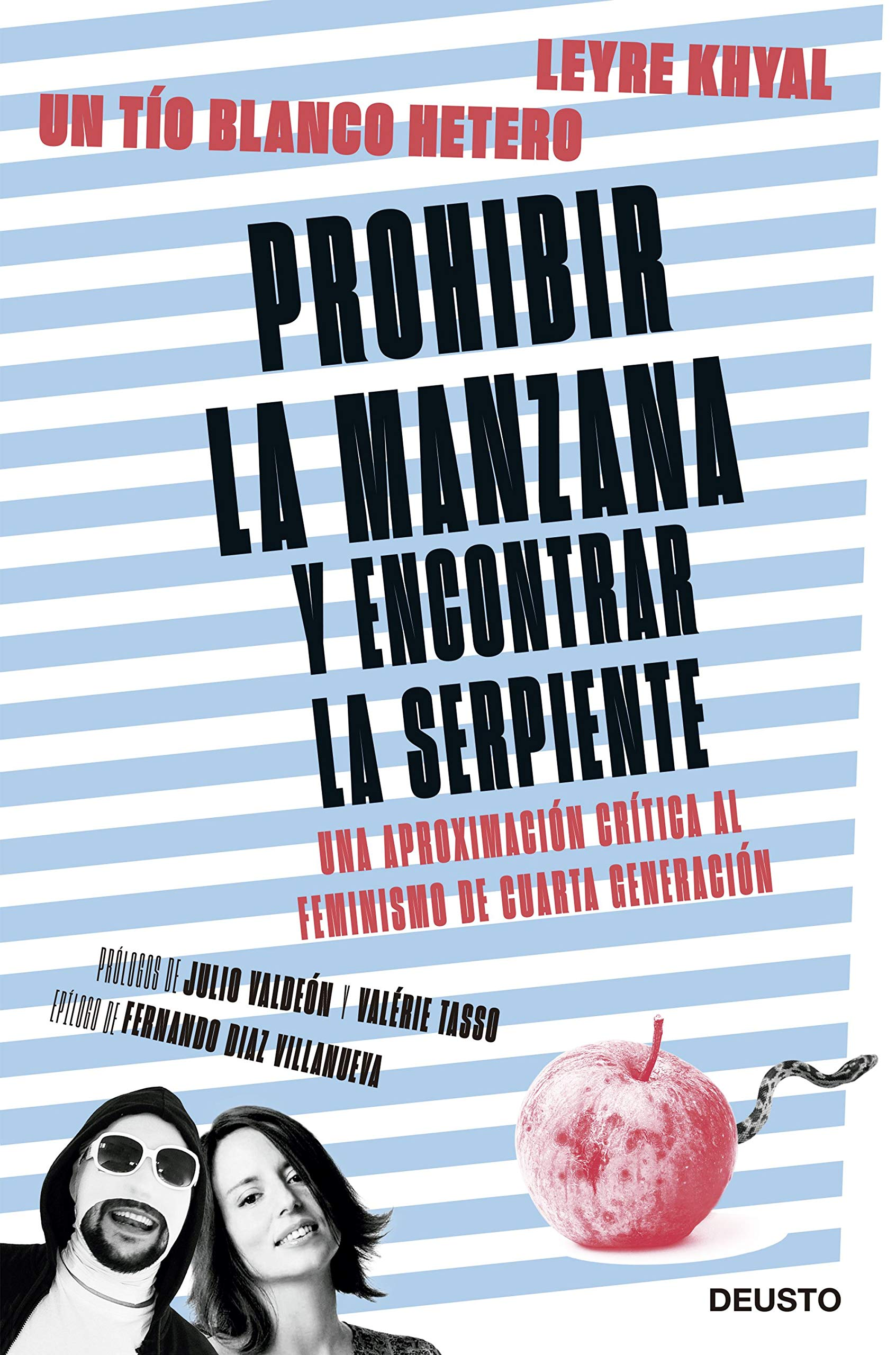 Prohibir la manzana y encontrar la serpiente: Una aproximación crítica al feminismo de cuarta generación (Sin colección)