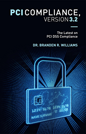 PCI Compliance; Version 3.2: The Latest on PCI DSS Compliance