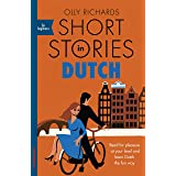 Short Stories in Dutch for Beginners: Read for pleasure at your level, expand your vocabulary and learn Dutch the fun way! (F