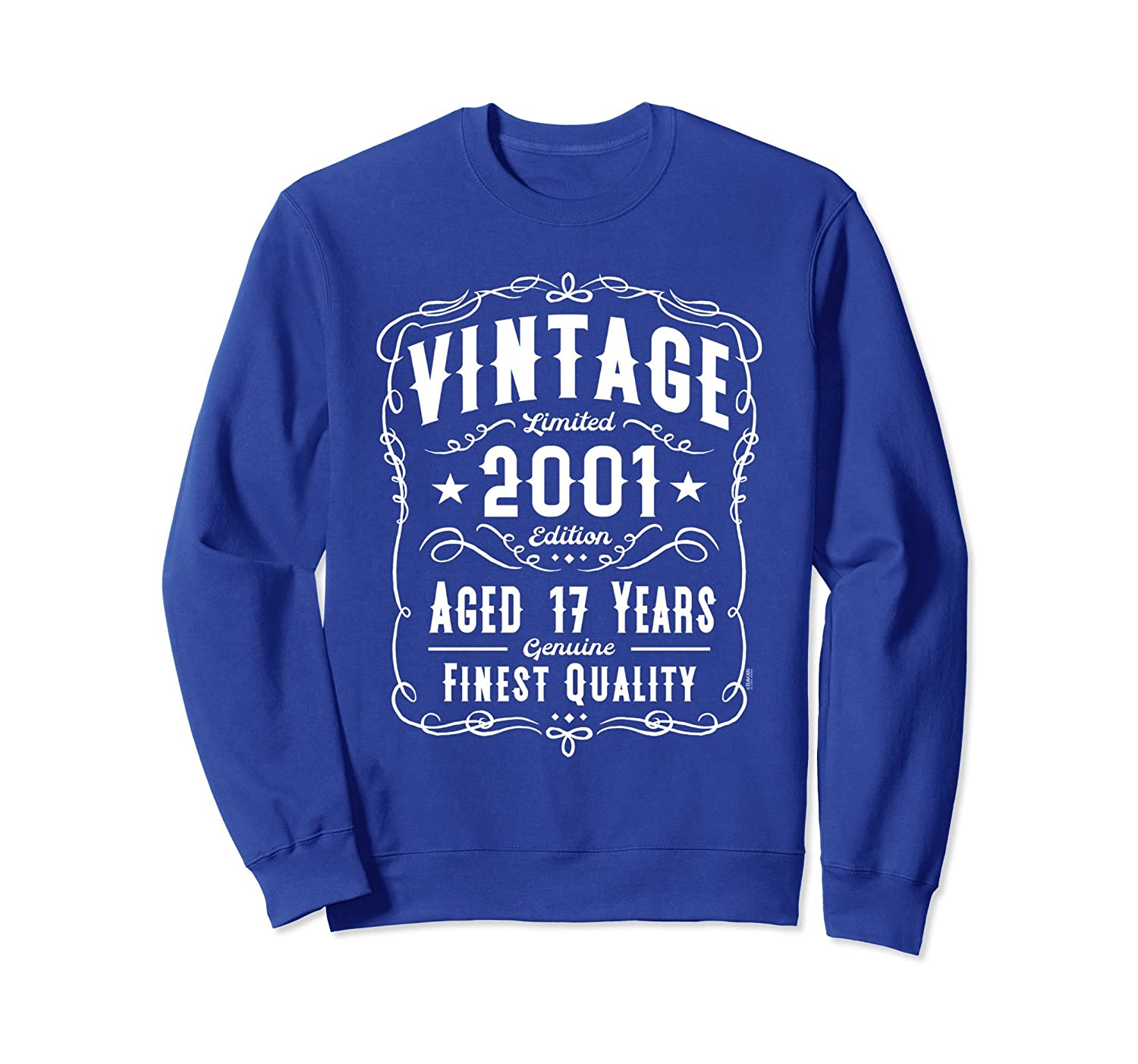 17th Birthday Gift Vintage 2001 Edition Sweatshirt-ah my shirt one gift