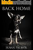 Back Home (A Chihuahua Dog Story)