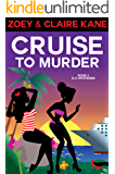 Cruise to Murder (Z & C Mysteries Book 2)