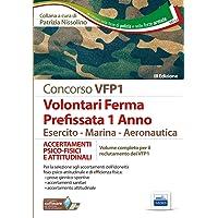 Concorso VFP1. Accertamento psico-fisici e attitudinali. Volontari in ferma prefissata di 1 anno. Esercito, marina, aeronautica
