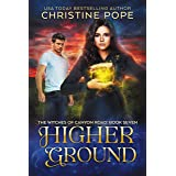 Higher Ground (The Witches of Canyon Road Book 7)