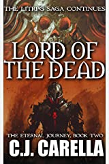 Lord of the Dead: A LitRPG Saga (The Eternal Journey Book 2) Kindle Edition