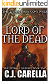 Lord of the Dead: A LitRPG Saga (The Eternal Journey Book 2)