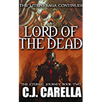Lord of the Dead: A LitRPG Saga (The Eternal Journey Book 2) (English Edition)