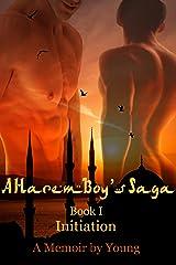 Initiation (A Harem Boy's Saga Book 1) Kindle Edition