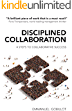 Disciplined Collaboration: 4 Steps to Collaborative Success