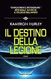 Il Destino della Legione (Fanucci Editore)
