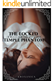 The Locked Temple Phantom: A Beast For The Untamed (Spa Tentacle Monster Book 1)