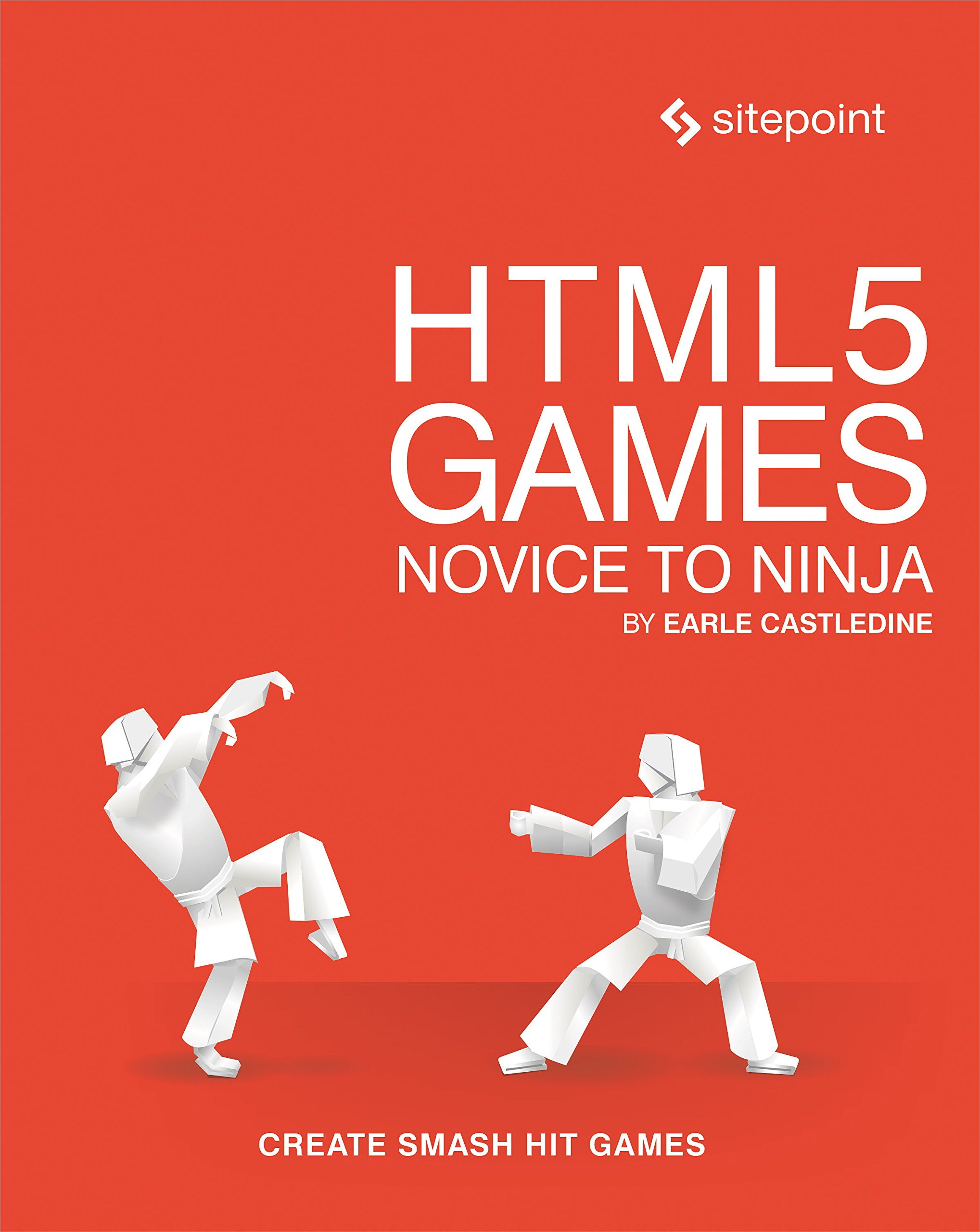 HTML5 Games: novice to ninja