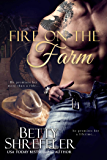 Fire On The Farm: Second Chance Cowboy Romance (English Edition)