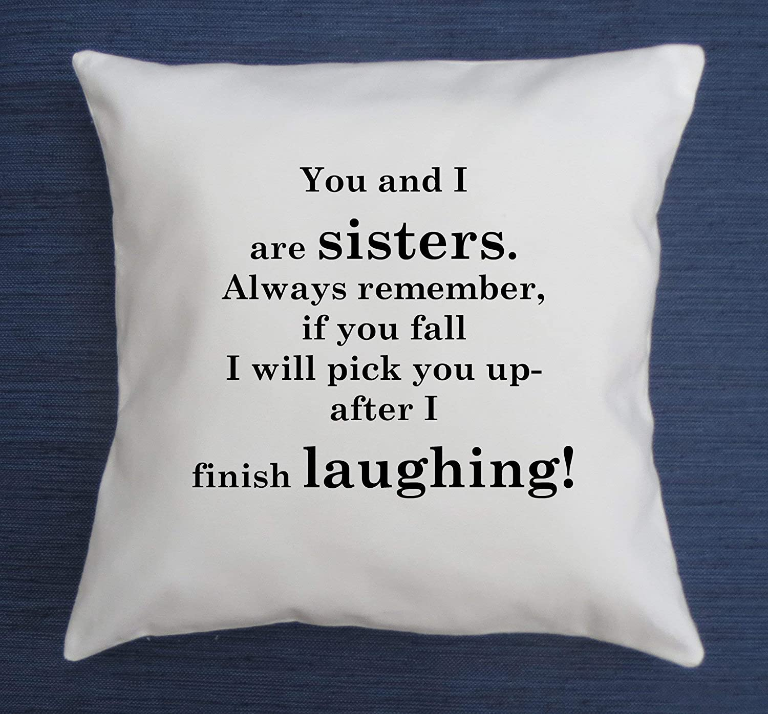 Amazon.com: Sister pillow cover, Funny quote throw pillow ...