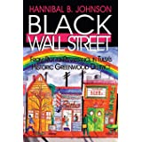 Black Wall Street: From Riot to Renaissance in Tulsa's Historic Greenwood District
