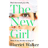 The New Girl: A gripping debut of female friendship and rivalry (English Edition)