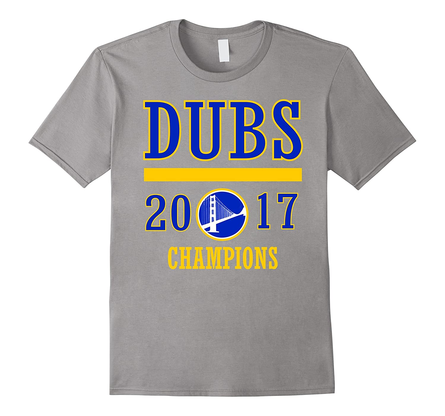 f3a3a21eadbe Golden state dub 2017 champs Shirt for men women and kids-PL – Polozatee