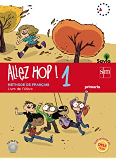 Allez Hop! 1: cahier dactivités. Primaria. Savia ...