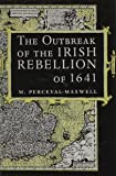 The Outbreak of the Irish Rebellion of 1641