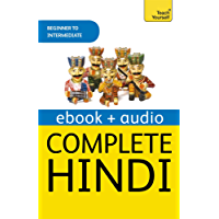 Complete Hindi Beginner to Intermediate Course: Enhanced Ebook (Teach Yourself)