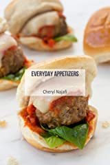 Everyday Appetizers (Everyday Dishes Cookbooks Book 9) Kindle Edition
