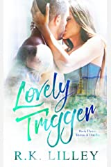 Lovely Trigger (Tristan & Danika Book 3)