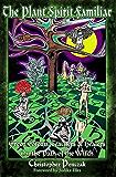 The Plant Spirit Familiar (English Edition)