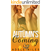 Autumn's Coming (Seasons of Seduction Book 4)