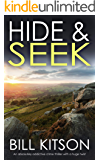 HIDE & SEEK an absolutely addictive crime thriller with a huge twist (Detective Mike Nash Thriller Book 9)