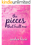 The Pieces that Built Me