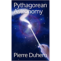 Pythagorean Astronomy (The System of the World I Book 1) (English Edition)
