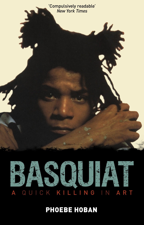 Basquiat: A Quick Killing in Art pdf