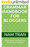 Grammar Handbook for Bloggers: Write better content and attract more readers