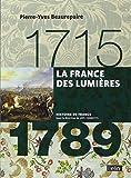 La France des Lumières 1715-1789 - Format compact