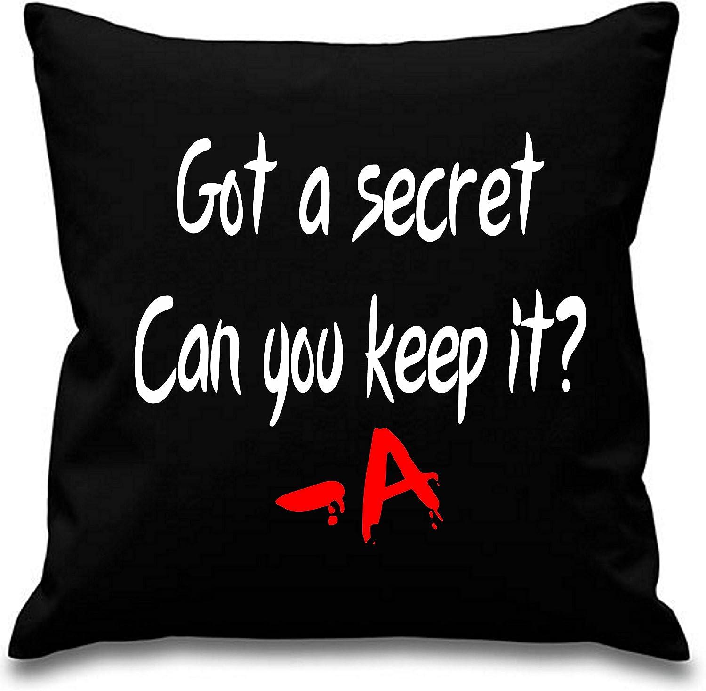 Designs4U GOT A Secret Can You Keep It/ /A Pretty Little Liars ~ Coussin ~ 45/cm x 45/cm ~ Noir
