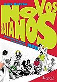 Novos Baianos: A história do grupo que mudou a MPB