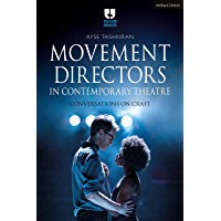 Movement Directors in Contemporary Theatre: Conversations on Craft (Theatre Makers) book cover
