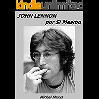 John Lennon por Si Mesmo
