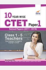 10 YEAR-WISE CTET Paper 1 Solved Papers (2011 - 2018) - English Edition Paperback