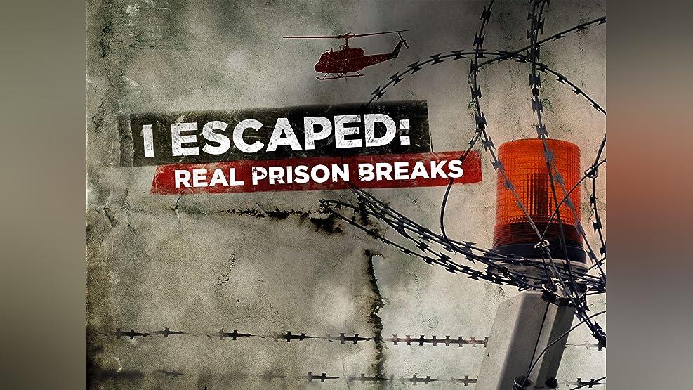 I Escaped: Real Prison Breaks - Season 2