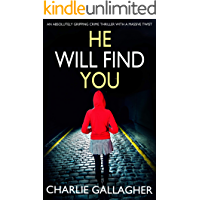HE WILL FIND YOU an absolutely gripping crime thriller with a massive twist