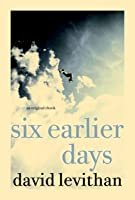 Six Earlier Days (English